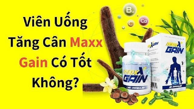 Viên tăng cân Maxx Gain có tốt không?